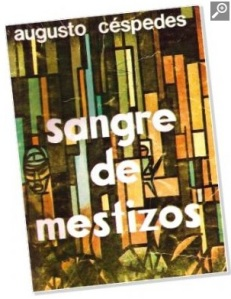 Historic novel: Sangre de Mestizos [Mestizos Blood], the country that was written in the Chaco